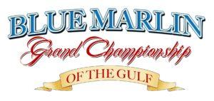 Blue Marlin Grand Championship of the Gulf Fishing Tournament